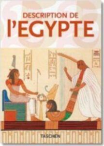 Foto Cover di Description de l'Egypte. Ediz. inglese, francese e tedesca, Libro di Gilles Néret, edito da Taschen