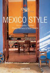 Mexico Style. Ediz. italiana, spagnola e portoghese
