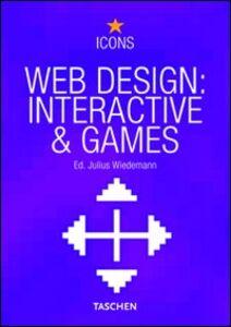 Libro Web design interactive & games. Ediz. multilingue Julius Wiedemann