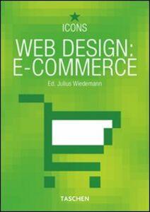 Foto Cover di Web design: e-commerce. Ediz. italiana, spagnola e portoghese, Libro di Julius Wiedemann, edito da Taschen