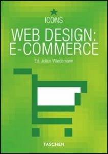 Libro Web design: e-commerce. Ediz. italiana, spagnola e portoghese Julius Wiedemann