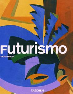 Libro Futurismo. Ediz. italiana Sylvia Martin