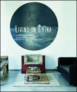 Libro Living in China. Ediz. italiana, spagnola e portoghese Daisann McLane , Reto Guntli