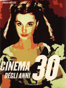 Foto Cover di Il cinema degli anni '30, Libro di Jürgen Müller, edito da Taschen