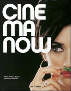 Libro Cinema now. Con DVD. Ediz. italiana, spagnola e portoghese Andrew Bailey