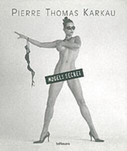 Models secret - Pierre T. Karkau - copertina
