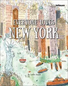 Everyone loves New York. Ediz. inglese, tedesca e francese - Leslie Jonath - copertina
