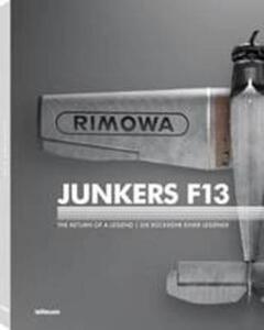 Junkers F13. The return of a legend. Ediz. inglese e tedesca - copertina