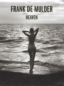 Foto Cover di Heaven. Ediz. multilingue, Libro di Frank De Mulder, edito da TeNeues