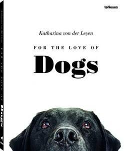 For the love of dogs - Katharina von der Leyen - copertina