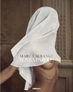 Senza parole. Ediz. multilingue - Mark Lagrange - copertina