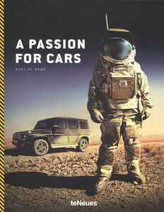 Foto Cover di Passion for cars. Best of ramp. Ediz. inglese, tedesca e francese (A), Libro di Michael Köckritz, edito da TeNeues
