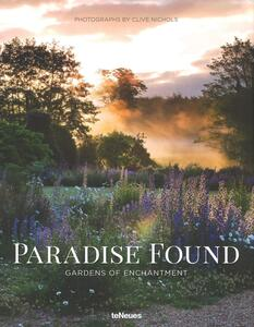 Paradise found. Gardens of enchantment - copertina