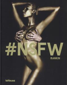 #NSFW. Not safe for work - Rankin - copertina