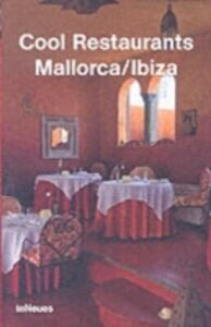 Cool restaurants Mallorca-Ibiza - copertina