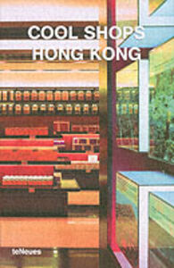 Foto Cover di Cool shops Hong Kong, Libro di  edito da TeNeues