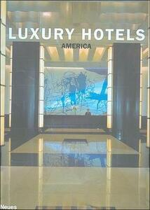 Luxury hotels America