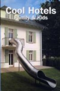 Foto Cover di Cool hotels: family & kids, Libro di  edito da TeNeues