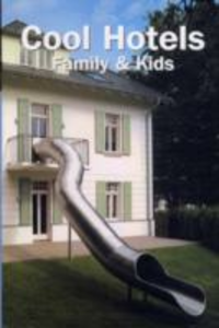 Libro Cool hotels: family & kids