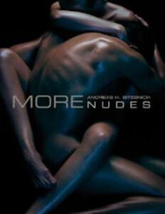 More nudes - Andreas H. Bitesnich - copertina