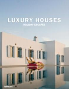 Luxury houses holiday escapes