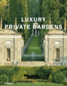 Libro Luxury private gardens