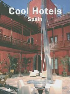 Foto Cover di Cool Hotels Spain, Libro di  edito da TeNeues