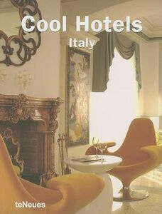 Libro Cool Hotels Italy