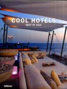 Cool hotels. Best of Asia. Ediz. multilingue - copertina