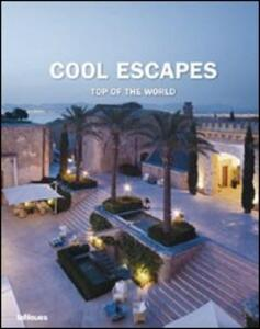 Cool escapes top of the world. Ediz. multilingue - copertina
