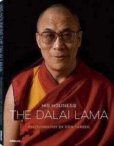 Foto Cover di His xoliness the Dalai Lama. Ediz. multilingue, Libro di Don Faber, edito da TeNeues