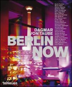 Berlin now. Ediz. inglese e tedesca - Dagmar von Taube - copertina