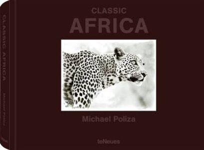 Libro Michael Poliza. Classic Africa. Ediz. multilingue