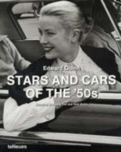 Stars and cars of the '50s. Ediz. multilingue - Edward Quinn - copertina