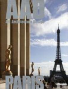 Paris. AAD. Art architecture design. Ediz. multilingue - copertina