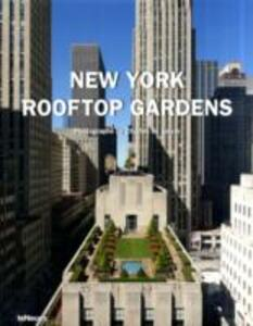 New York. Rooftop gardens. Ediz. multilingue