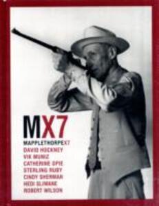 Mapplethorpe X7. Ediz. inglese