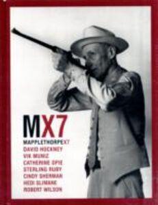 Libro Mapplethorpe X7. Ediz. inglese Robert Mapplethorpe