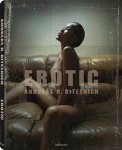 Erotic - Andreas H. Bitesnich - copertina