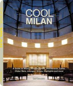 Cool Milan. Ediz. multilingue