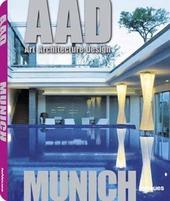 Munich. AAD. Art architecture design. Ediz. multilingue