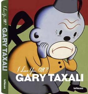 Gary Taxali. I love you, ok? Ediz. multilingue - copertina