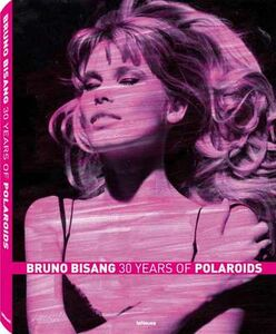 Libro 30 years of Polaroyds Bruno Bisang