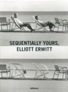Libro Sequentially yours, Elliott Erwitt. Ediz. multilingue