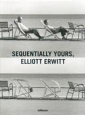 Sequentially yours, Elliott Erwitt. Ediz. multilingue
