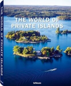 Libro The world of private islands. Ediz. inglese e tedesca