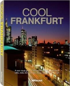 Cool Frankfurt. Ediz. inglese e tedesca