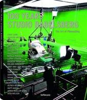 100 years studio Babelsberg. The art of filmmaking. Ediz. inglese e tedesca
