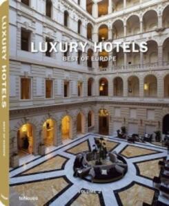 Luxury hotels. Best of Europe. Ediz. inglese, tedesca e francese. Vol. 2 - copertina