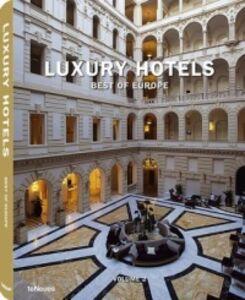 Libro Luxury hotels. Best of Europe. Ediz. inglese, tedesca e francese. Vol. 2